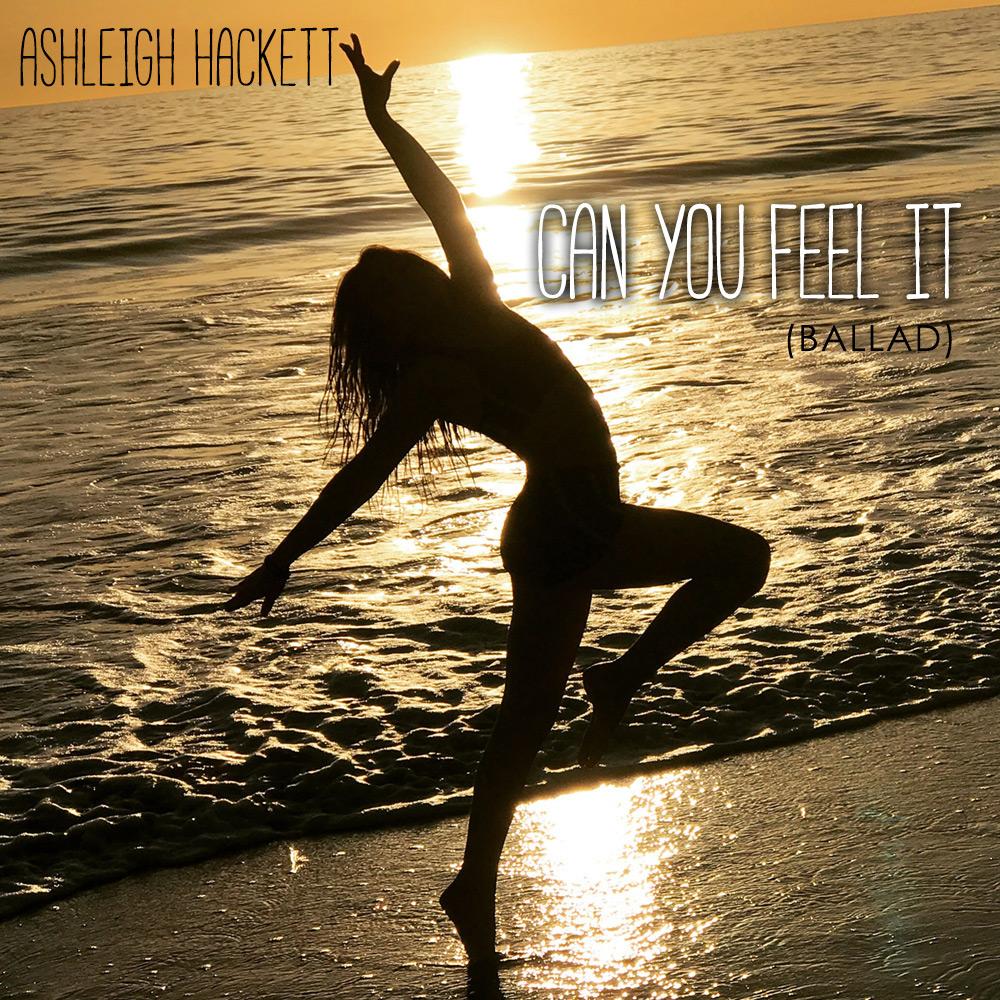 "COVER ART - ASHLEIGH HACKETT ""CAN YOU FEEL IT"""