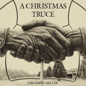 """COVER ART - LISA DAWN MILLER """"CHRISTMAS TRUCE"""""""