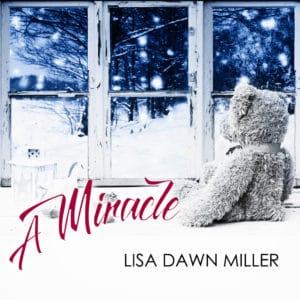 "COVER ART - LISA DAWN MILLER ""A MIRACLE"""