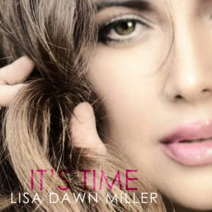 "COVER ART - LISA DAWN MILLER ""IT'S TIME"""