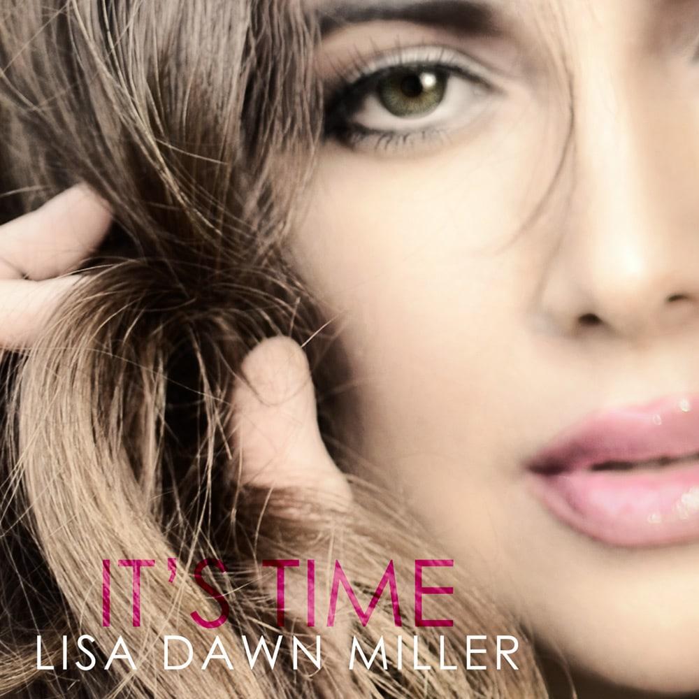 "COVER ART - LISA DAWN MILLER ""IT'S TIME"""