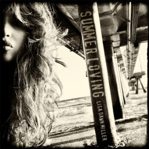 """COVER ART - LISA DAWN MILLER """"SUMMER LOVING"""""""