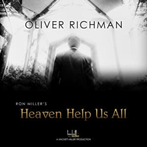 "COVER ART - OLIVER RICHMAN ""HEAVEN HELP US ALL"""