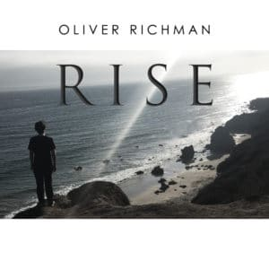 """COVER ART - OLIVER RICHMAN """"RISE"""""""