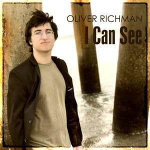 """COVER ART - OLIVER RICHMAN """"I CAN SEE"""""""